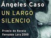 largo silencio Ángeles Caso