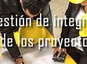 gestión integración proyectos