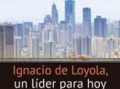 Ignacio Loyola; líder para