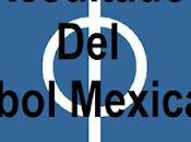 Resultados jornada apertura 2018 futbol mexicano