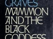 Mammon Black Goddess Robert Graves