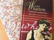 EDITH WHARTON: Cuentos completos (1891-1908)