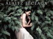 bosque sabe nombre» Alaitz Leceaga