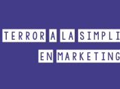 Terror simplicidad marketing
