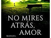 mires atrás, amor, Manuel Navarro Seva