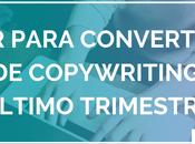 Redactar para convertir: deberes copywriting último trimestre