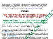 Artículo investigación: RENDIMIENTO SALTO TRAS VARIOS PARTIDOS FÚTBOL DISPUTADOS DÍAS CONSECUTIVOS