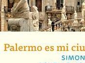Palermo ciudad Simonetta Agnello Hornby (Gatopardo Ediciones, septiembre 2018)