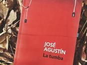 Reseña: tumba José Agustín