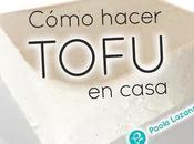 Cómo hacer tofu casero paso