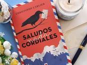 Saludos nada cordiales (Christophe Carlier)