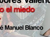 Perdiendo miedo escribir, José Manuel Blanco
