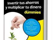 ¡invertir ahorros multiplicar dinero para dummies [pdf]