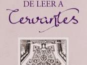 gusto leer Cervantes