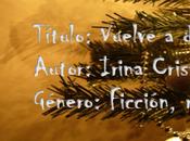 Vuelve delirar conmigo Irina Cristina Cretu
