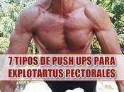 Tipos Flexiones Pecho (Push Ups) para explotar Pectorales