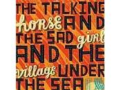 Talking Horse Girl Village Under