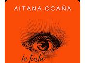 Reseña: tinta ojos- Aitana Ocaña