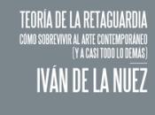 """Teoría retaguardia"" según Rafael Rojas"