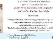 Juana treinta cartas telegrama visita madrid