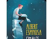 Reseña: Finales merecen historia- Albert Espinosa