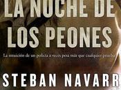 Reseña: NOCHE PEONES (DIANA DÁVILA (ESTEBAN NAVARRO)
