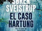 [Reseña] caso Hartung Søren Sveistrup