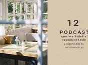podcast habéis recomendado alguno recomiendo