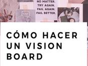 Cómo crear propio vision board contenido GRATIS