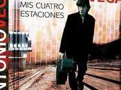 """""""MIS CUATRO ESTACIONES"""" Hablando Antonio Vega"""