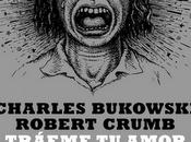 Tráeme amor- Charles Bukowski