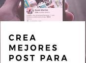 Crea mejores post para Pinterest