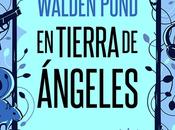 Reseña: Walden Pond. Tierra ángeles Jorge Barnola