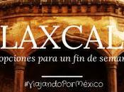 lugares debes visitar tlaxcala