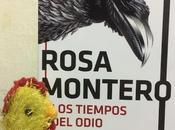 tiempos odio Rosa Montero
