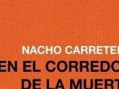 corredor muerte Stanley Kubrick Agnès Varda Cure
