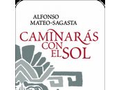 Caminarás Alfonso Mateo-Sagasta