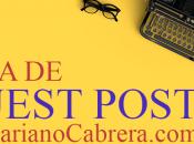 Guía Guest Post (Artículo Invitado) MarianoCabrera.com