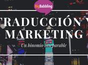 Traducción marketing: binomio inseparable