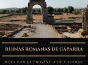 Ruta provincia Cáceres: Ruinas romanas Cáparra