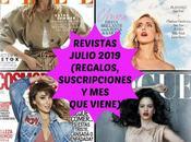 Revistas Julio 2019 (Regalos, Suscripciones viene)