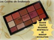 Review Paleta sombras RELOADED Newtrals Makeup Revolution