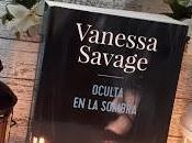 Oculta sombra (Vanessa Savage)
