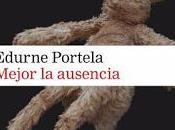 """""""Mejor ausencia"""" Edurne Portela"""