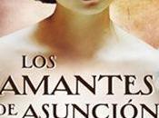 Reseña. amantes Asunción
