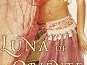 Crítica: LUNA ORIENTE Nieves Hidalgo