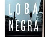Loba Negra Juan Gómez-Jurado