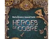 Reseña #352 Héroes cobre