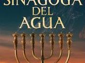 Novedad editorial: sinagoga agua Pablo Aguilar González (Roca Editorial, septiembre 2019)