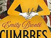 «Cumbres borroscosas» Emily Brontë
